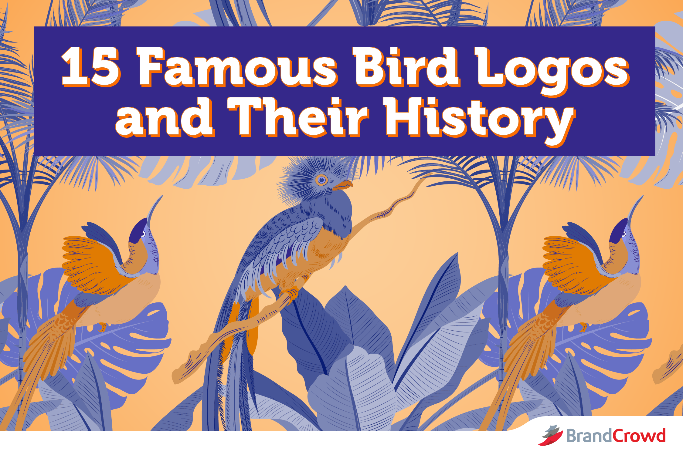 a-group-of-birds-sitting-on-branches-with-a-text-that-reads-15-famous-bird-logos-and-their-history