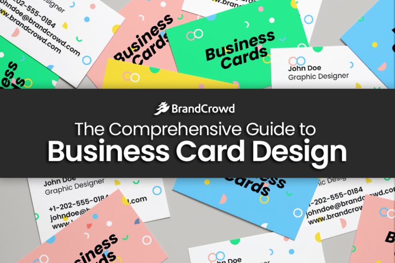 The Comprehensive Guide to Business Card Design