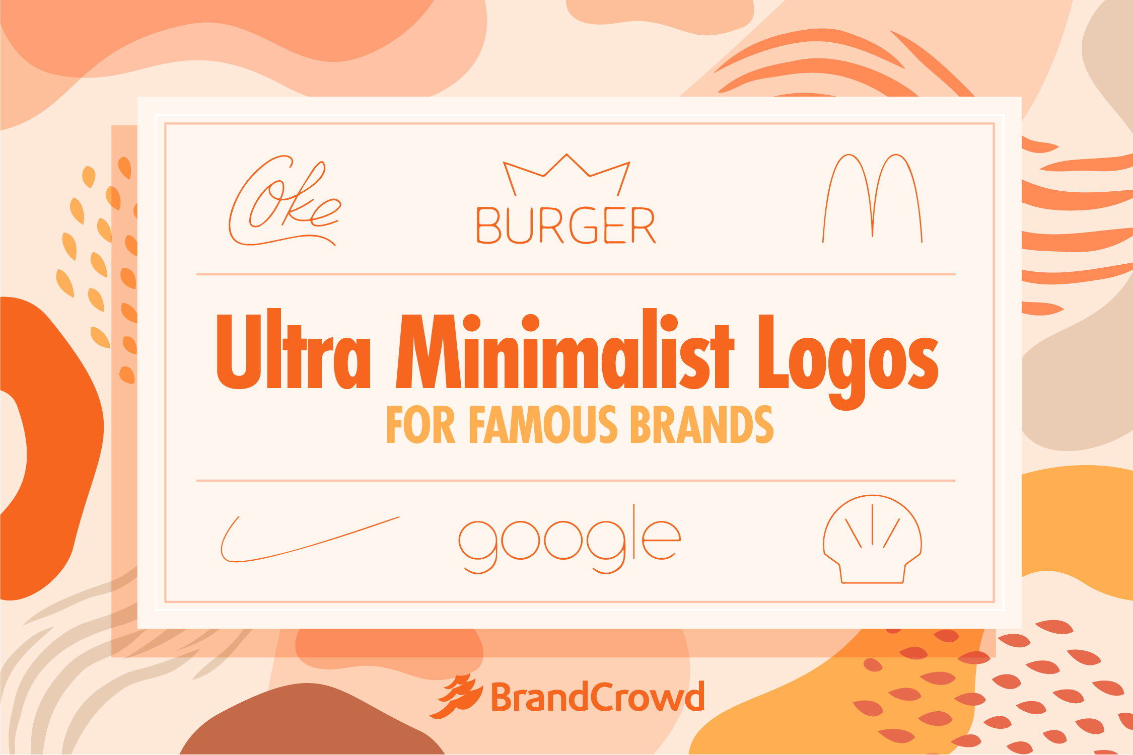 the-header-is-predominantly-colored-orange-featuring-some-of-theminimalist-redesigns-of-famous-logos-that-are-present-on-the-list