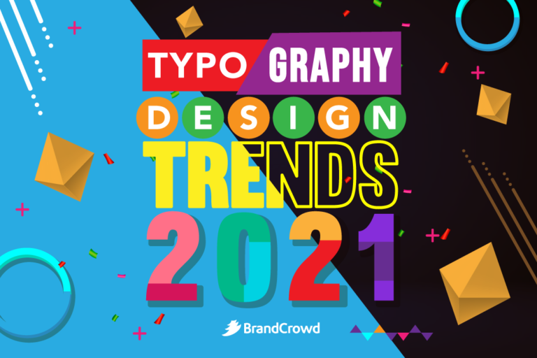 The 10 Typography Design Trends in 2021