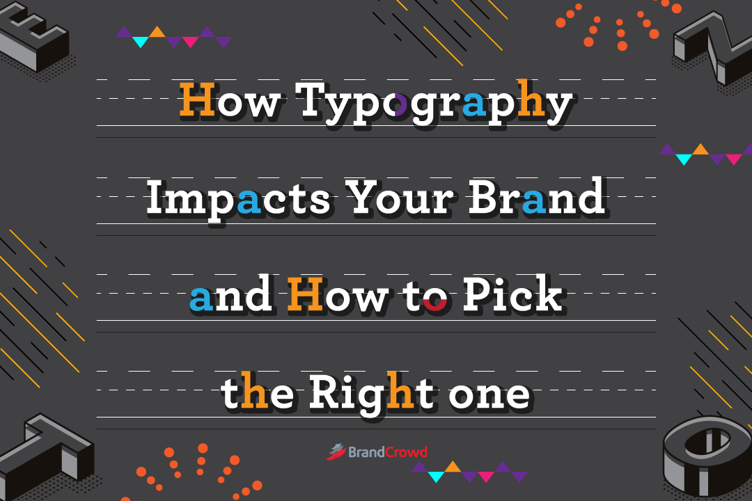 How Typography Impacts your brand and how to pick the right one