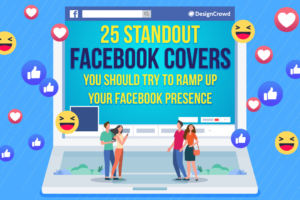 25 Standout Facebook Covers You Should Try To Ramp Up Your Facebook Presence